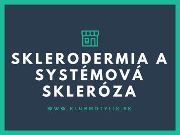 Sklerodermia a systémová skleróza